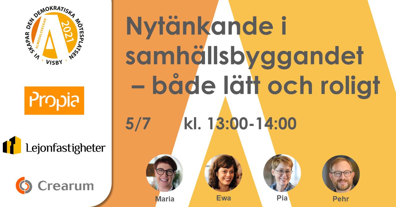 Nytänkande i samhällsbyggandet - både lätt och roligt. 5/7, 13:00-14:00